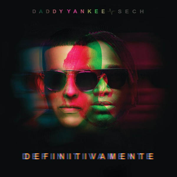 Photo of Daddy Yankee & Sech – Definitivamente